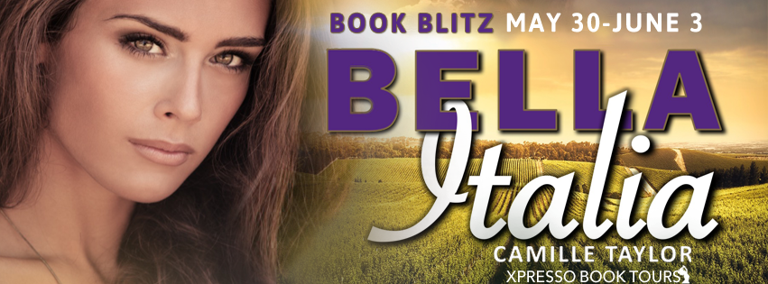 Book Blitz with Giveaway:  Bella Italia by Camille Taylor