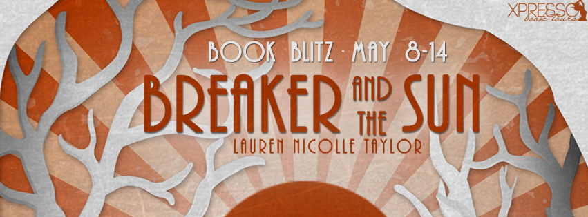 Book Bitz with Giveaway:  Breaker and the Sun (Paper Stars #2) by Lauren Nicolle Taylor