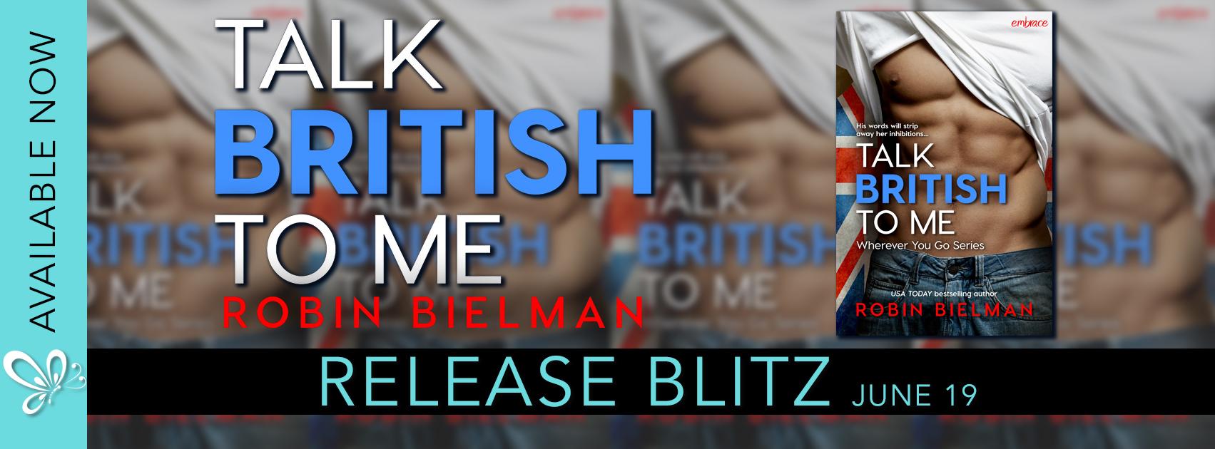 Release Blitz:  Talk British to Me by Robin Bielman