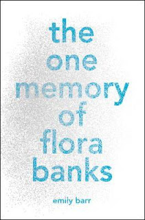 Book Trailer Release for The One Memory of Flora Banks by Emily Barr