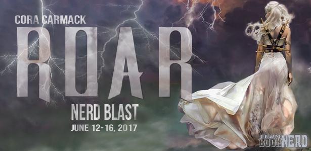 Nerd Blast with Giveaway:  Roar by Cora Carmack