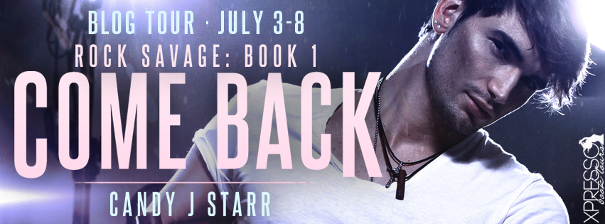 Blog Tour:  Review with Giveaway – Come Back (Rock Savage #1) by Candy J. Starr