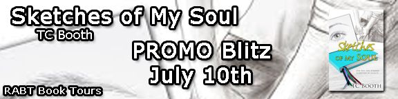 Promo Blitz with Giveaway:  Sketches of My Soul by TC Booth