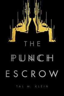 Blog Tour with Author Interview:  Punch Escrow by Tal M. Klein