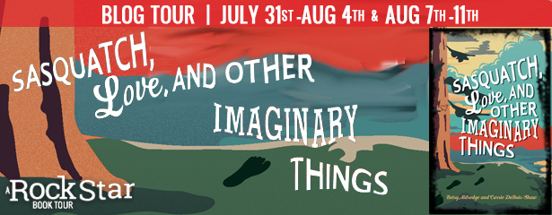Blog Tour with Giveaway:  Sasquatch, Love, and Other Imaginary Things by Betsy Aldredge and Carrie DuBois-Shaw