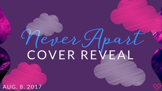 Cover Reveal:  Never Apart by Romily Bernard