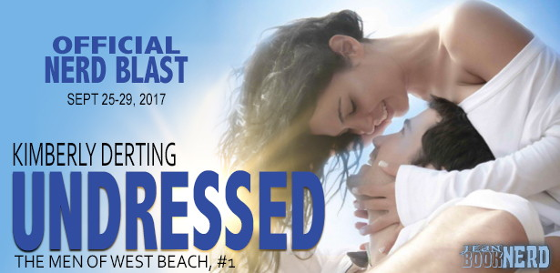 Promo Post with Giveaway:  Undressed (The Men of West Beach #1) by Kimberly Derting