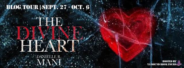 Promo Post:  The Divine Heart by Danielle R. Mani