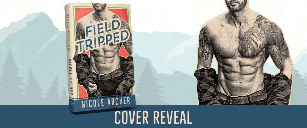 Cover Reveal with Giveaway:  Field-Tripped (The Ad Agency Series #3) by Nicole Archer
