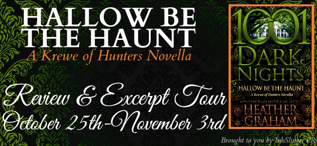 Blog Tour with Excerpt:  Hallow Be The Haunt (A Krewe of Hunters Series) by Heather Graham