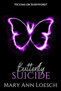 ARC Review:  Butterfly Suicide by Mary Ann Loesch