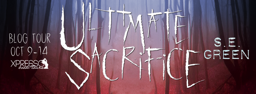 Blog Tour:  Review with Giveaway – Ultimate Sacrifice by S.E. Green