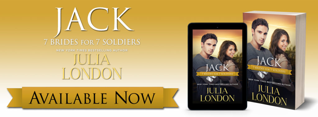 Release Launch:  Jack by Julia London (7 Brides for 7 Soldiers Series)