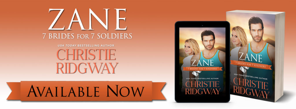 Release Launch:  Zane (7 Brides for 7 Soldiers Series) by Christie Ridgway