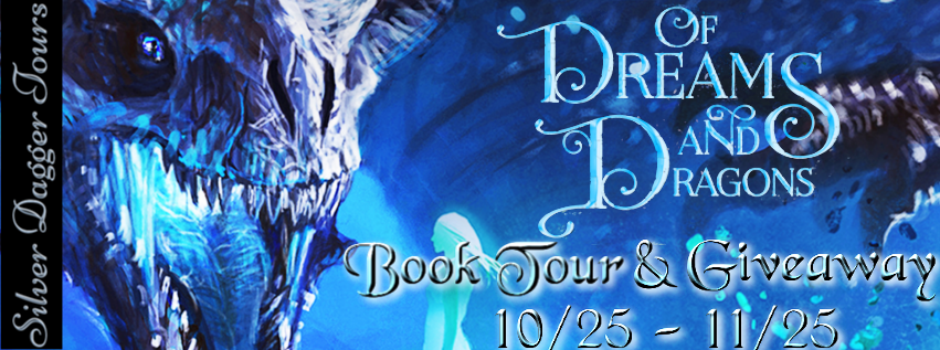 Book Tour with Excerpt and Giveaway:  Of Dreams and Dragons by Karpov Kinrade