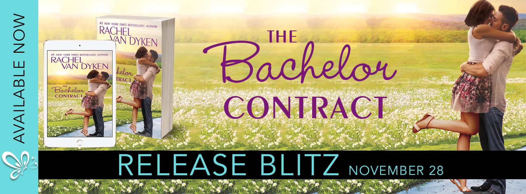 Release Blitz:  The Bachelor Contract (The Bachelors of Arizona #3) by Rachel Van Dyken