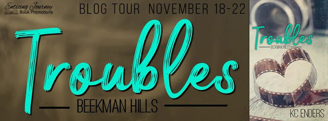 Blog Tour with Giveaway:  Troubles (Beekman Hills #1) by KC Enders