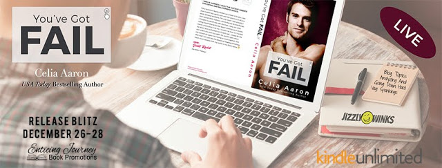 Release Blitz Review with Giveaway:  You've Got Fail by Celia Aaron