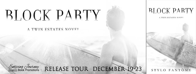 Release Tour with Giveaway:  Block Party (Twin Estates Series #3) by Stylo Fantome