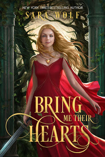 Cover Reveal:  Bring Me Their Hearts by Sara Wolf   @Sara_Wolf1  @EntangledTeen