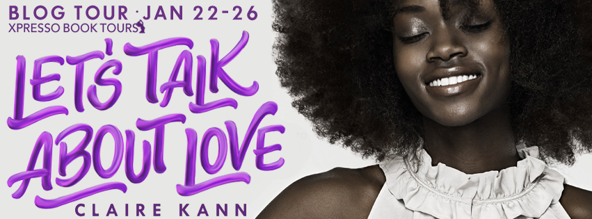 Blog Tour with Author Interview and Giveaway:  Let's Talk About Love by Claire Kann