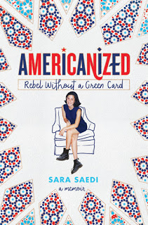 Review – Americanized:  Rebel Without a Green Card by Sara Saedi