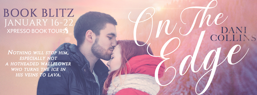 Book Blitz with Giveaway:  On the Edge (Blue Spruce Lodge #1) by Dani Collins