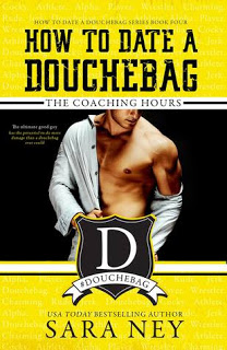 Review:  The Coaching Hours (How to Date a Douchebag #4) by Sara Ney