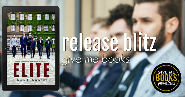 Release Blitz:  Elite – A Priveleged Novel by Carrie Aarons @givemebooksblog  @AuthorCarrieA