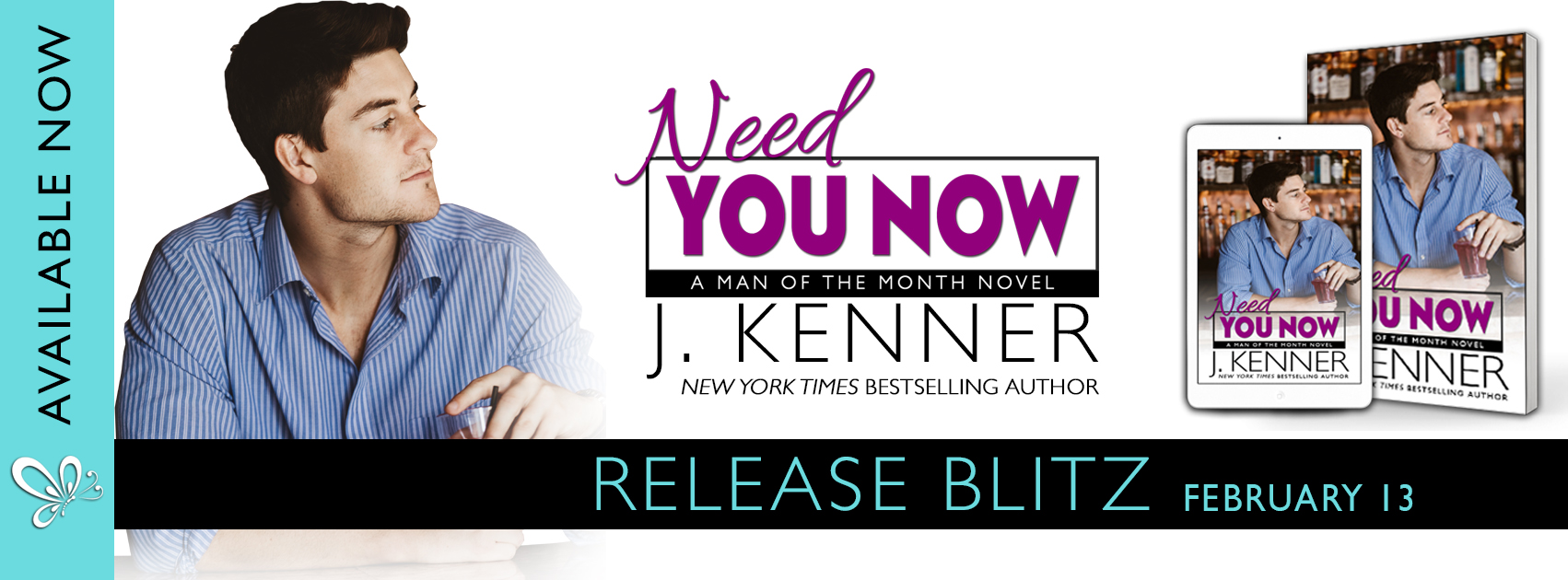 Blog Tour Review:  Need You Now (Man of the Month #3) by J. Kenner