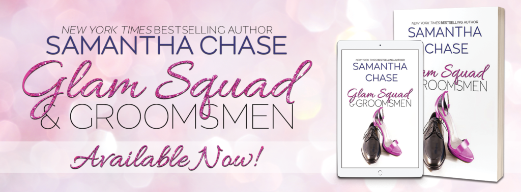 Promo Post:  Glam Squad and Groomsmen (Enchanted Bridal Series #4) by Samantha Chase