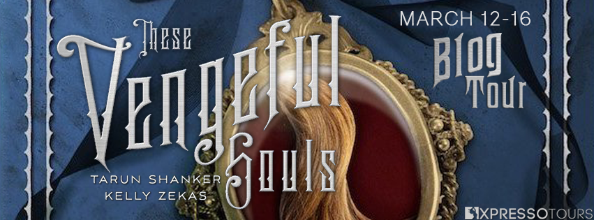 Blog Tour with Author Interview:  These Vengeful Souls (These Vicious Masks #3) by Kelly Zekas and Tarun Shanker