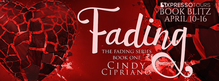 Book Blitz with Giveaway:  Fading by Cindy Cipriano