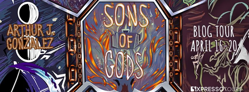 Blog Tour Author Interview with Giveaway:  Sons of Gods by Arthur J. Gonzalez