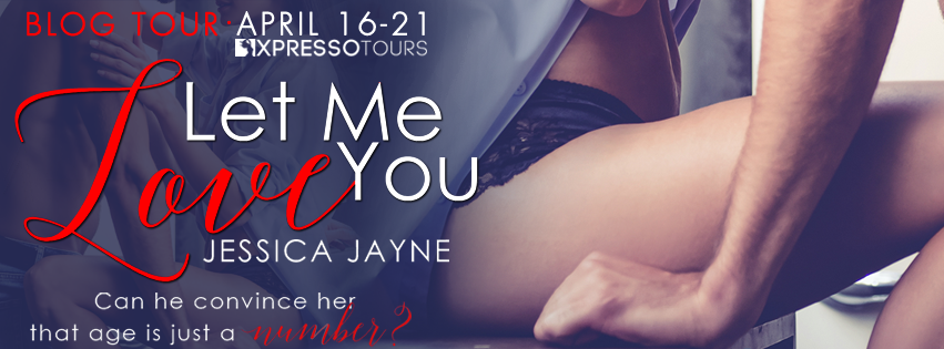 Blog Tour Review with Giveaway:  Let Me Love You by Jessica Jayne