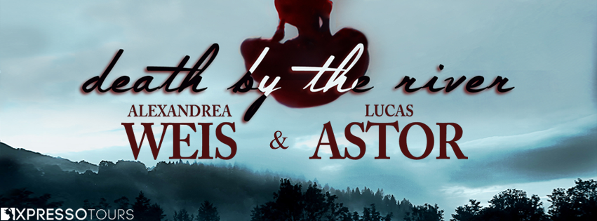 Cover Reveal:  Death by the River by Alexandrea Weis and Lucas Astor
