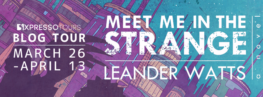 Blog Tour Author Interview with Giveaway:  Meet Me in the Strange by Leander Watts
