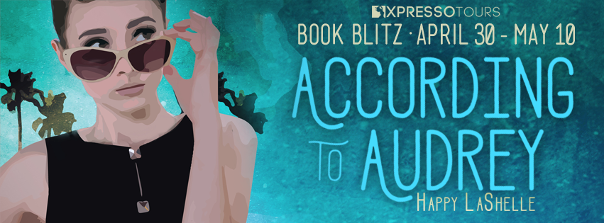 Book Blitz with Giveaway:  According to Audrey by Happy LaShelle