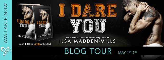 Blog Tour Review:  I Dare You (The Hook Up Series #1) by Ilsa Madden-Mills