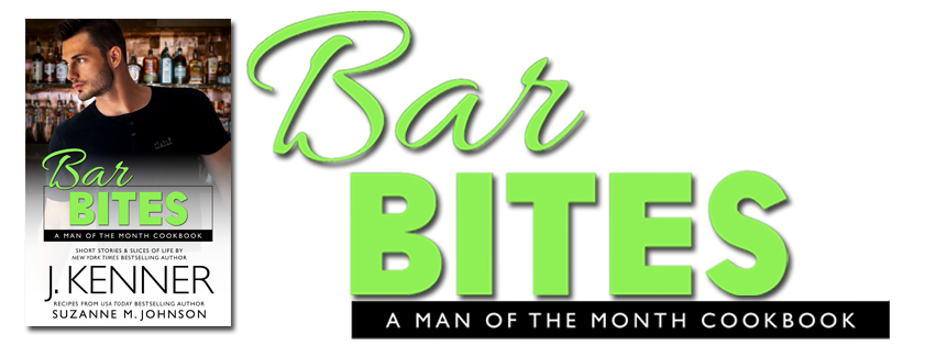 Release Day Launch – Bar Bites:  A Man of the Month Cookbook by J. Kenner and Suzanne Johnson @InkSlingerPR  @1001DarkNights