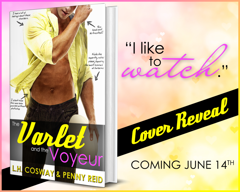 Cover Reveal:  The Varlet and the Voyeur by L.H. Cosway and Penny Reid