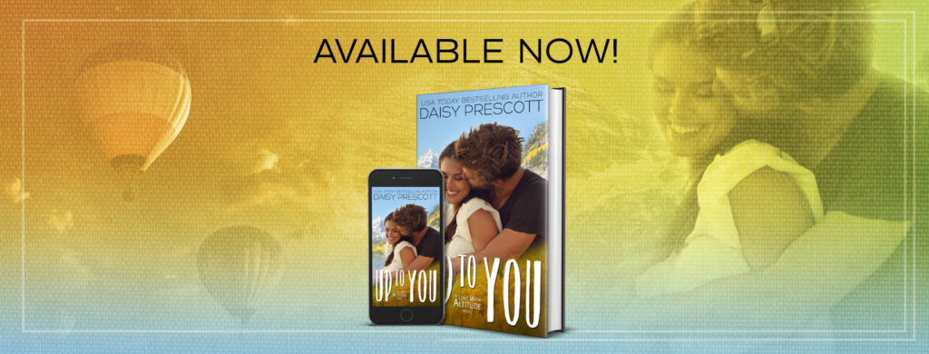 Promo Post with Giveaway:  Up to You (Love With Altitude #4) by Daisy Prescott  @InkslingerPR   @daisy_prescott