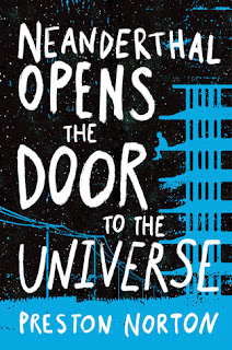 Review:  Neanderthal Opens the Door to the Universe by Preston Norton