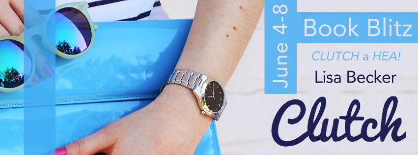 Book Blitz with Giveaway:  Clutch by Lisa Becker