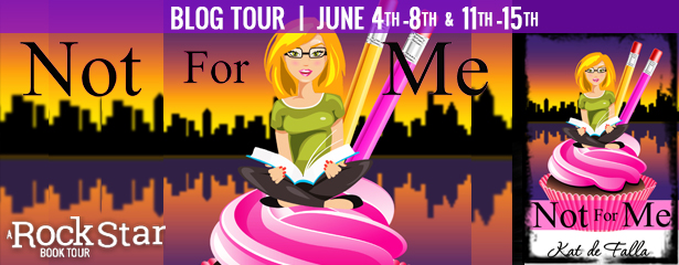 Blog Tour Author Interview with Giveaway:  Not For Me (The Windy City Chronicles #1) by Kat de Falla