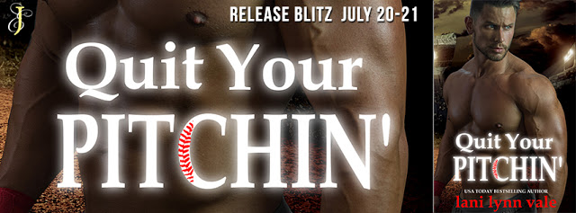 Release Blitz Review:  Quit Your Pitchin' (There's No Crying in Baseball #2) by Lani Lynn Vale @LaniLynnVale  @EJBookPromos @inkslingerpr