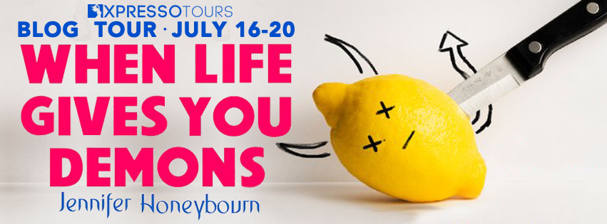 Blog Tour Review with Giveaway:  When Life Gives You Demons by Jennifer Honeybourn