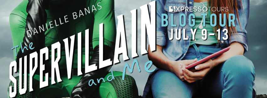 Blog Tour Author Interview with Giveaway:  The Supervillain and Me (Morriston Superheroes #1) by Danielle Banas