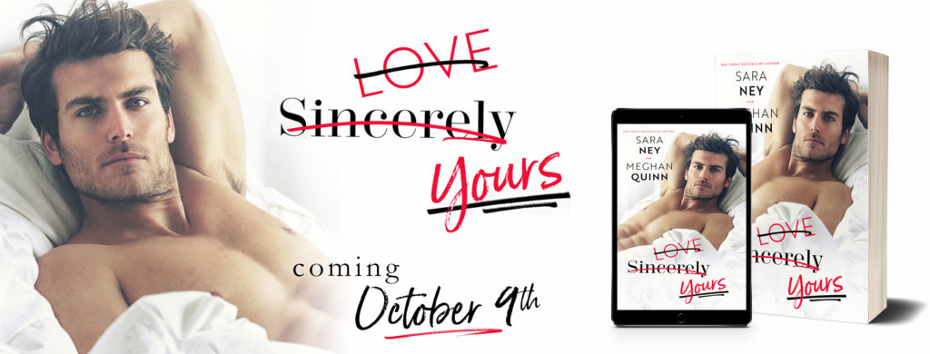 Cover Reveal:  Love Sincerely Yours by Sara Ney and Meghan Quinn