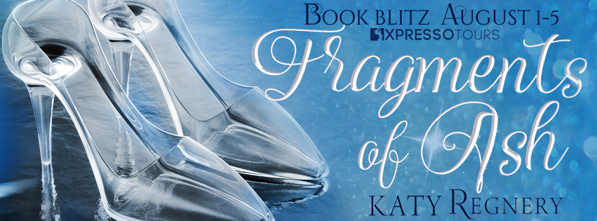 Book Blitz with Giveaway:  Fragments of Ash (A Modern Fairytale #7) by Katy Regnery